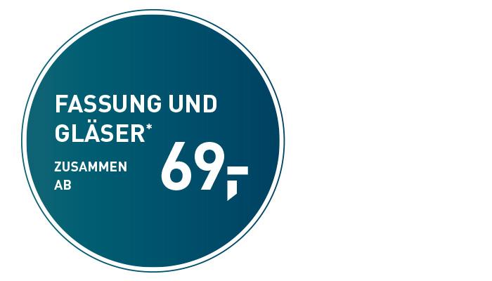 Fassungen und Gläser 69,-
